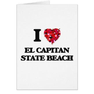 I love El Capitan State Beach California Greeting Card