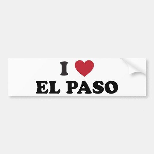 I Love El Paso Texas Bumper Stickers