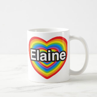 I love Elaine. I love you Elaine. Heart Basic White Mug