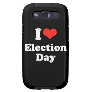 I LOVE ELECTION DAY.png Galaxy S3 Case