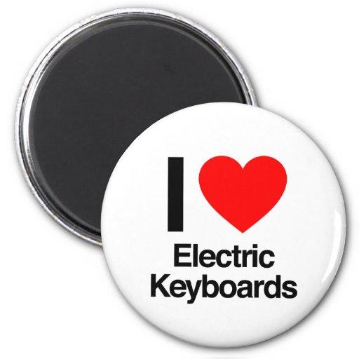 i love electric keyboards magnet