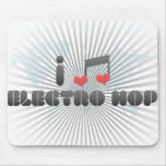 I Love Electro Hop Mouse Pads