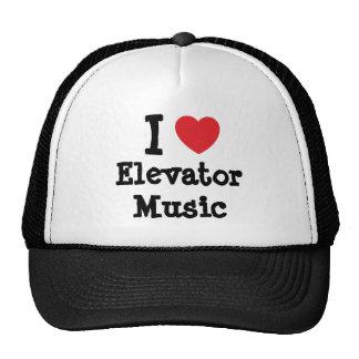 I love Elevator Music heart custom personalized Trucker Hats