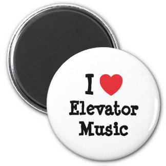 I love Elevator Music heart custom personalized Refrigerator Magnets
