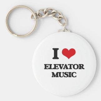 I Love ELEVATOR MUSIC Key Chains