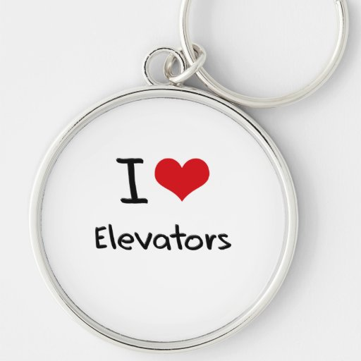 I love Elevators Key Chains
