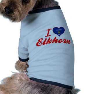 I Love Elkhorn, Wisconsin Dog Tee Shirt