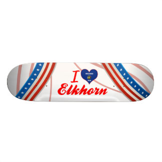 I Love Elkhorn, Wisconsin Custom Skateboard