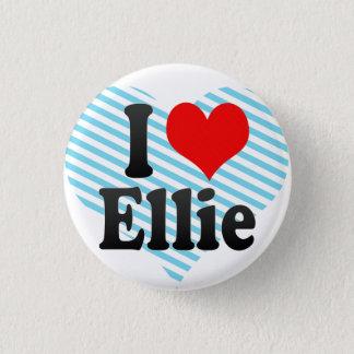 I love Ellie 3 Cm Round Badge