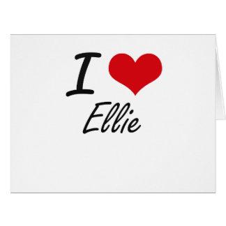 I Love Ellie artistic design Big Greeting Card