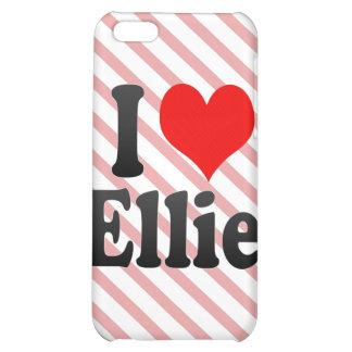 I love Ellie Case For iPhone 5C