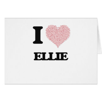 I love Ellie (heart made from words) design Greeting Card