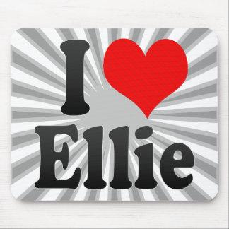 I love Ellie Mousepad