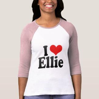 I Love Ellie Tshirts