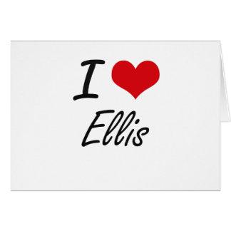 I Love Ellis Note Card