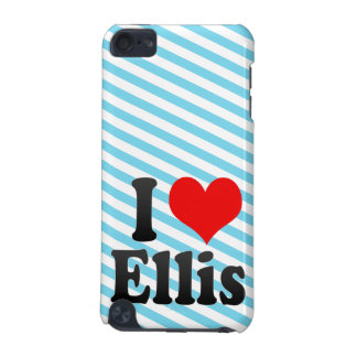 I love Ellis iPod Touch 5G Covers
