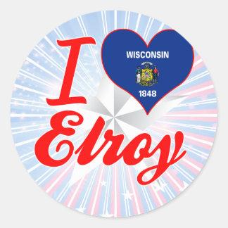 I Love Elroy, Wisconsin Round Sticker