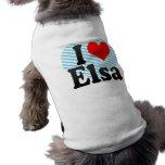 I love Elsa Doggie Tshirt