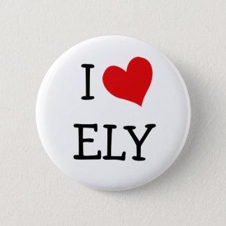 I Love Ely 6 Cm Round Badge