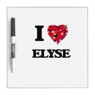 I Love Elyse Dry-Erase Whiteboard