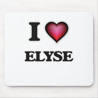I Love Elyse Mouse Pad