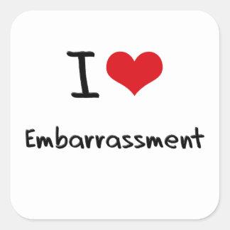 I love Embarrassment Square Sticker