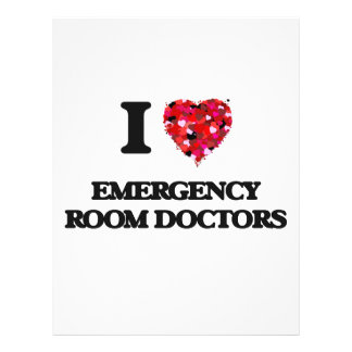 I love Emergency Room Doctors 21.5 Cm X 28 Cm Flyer