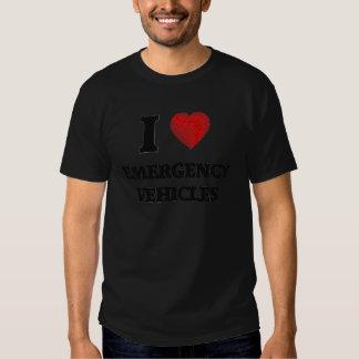 I love EMERGENCY VEHICLES T Shirts