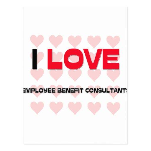 I LOVE EMPLOYEE BENEFIT CONSULTANTS POSTCARDS