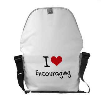 I love Encouraging Courier Bag