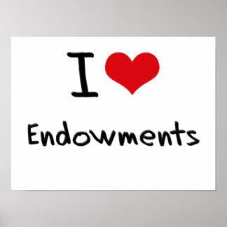 I love Endowments Posters