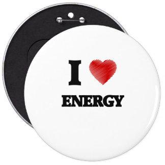 I love ENERGY 6 Cm Round Badge
