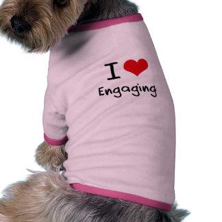 I love Engaging Pet T Shirt