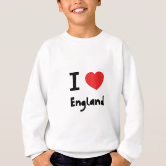 I love England Sweatshirt