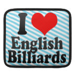 I love English Billiards Sleeves For iPads