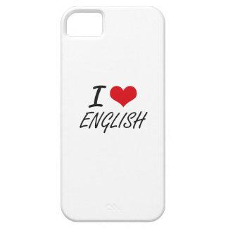 I love ENGLISH iPhone 5 Case