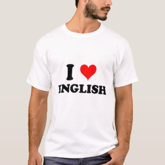 I Love English T-Shirt