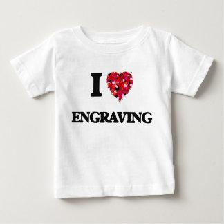 I love ENGRAVING Tshirt