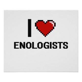 I love Enologists Poster