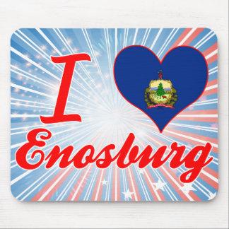 I Love Enosburg, Vermont Mousepad