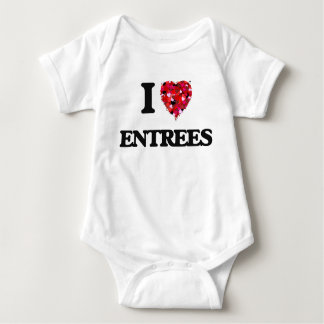 I love ENTREES Shirts