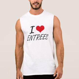 I love ENTREES Sleeveless T-shirts