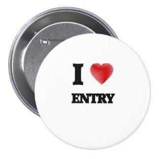 I love Entry 7.5 Cm Round Badge