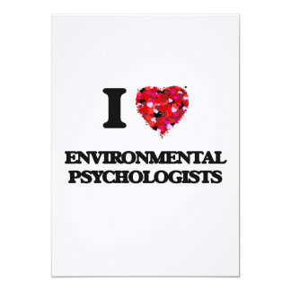 I love Environmental Psychologists 5x7 Paper Invitation Card
