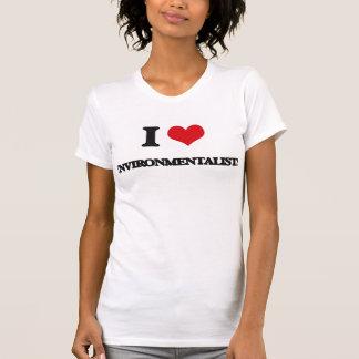 I love ENVIRONMENTALISTS Tee Shirt