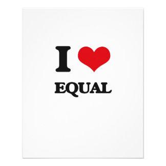 I love EQUAL 11.5 Cm X 14 Cm Flyer