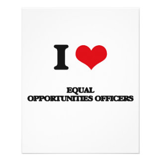 I love Equal Opportunities Officers Flyers