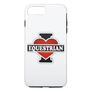 I Love Equestrian iPhone 7 Plus Case