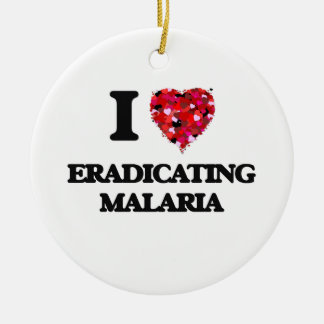 I love Eradicating Malaria Christmas Ornament