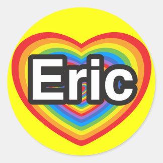 I love Eric. I love you Eric. Heart Sticker